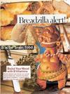 Breadzilla_alert_post